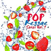 Pop Reggae Songs, Vol. 1 by Various Artists