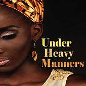 Under Heavy Manners de Various Artists