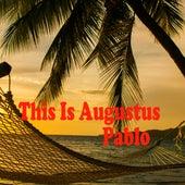 This Is Augustus Pablo, Vol. 2 de Various Artists
