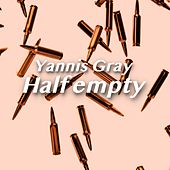 Half empty by Yannis Gray