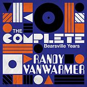 The Complete Bearsville Years by Randy Van Warmer