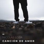 Canción de Amor de Nicolás Loza