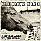 Old Town Road by Whistleblower