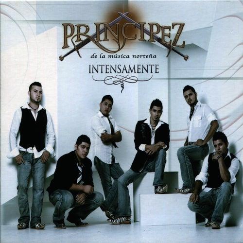 Intensamente by Principez de la Musica Norteña