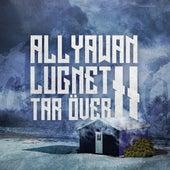 Lugnet tar över II by Allyawan