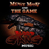 Blood Gang Music by Messy Marv