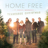 Tennessee Christmas von Home Free