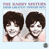Their Greatest Yiddish Hits by Barry Sisters