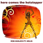 Here Comes the Hotstepper de Rob Nunjes