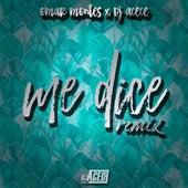 Me Dice (Remix) de Dj Acece