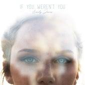 If You Weren't You de Emily James
