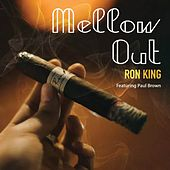 Mellow Out de Ron King