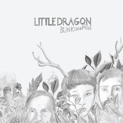 Blinking Pigs EP by Little Dragon