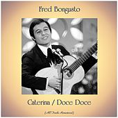 Caterina / Doce Doce (Remastered 2019) de Fred Bongusto