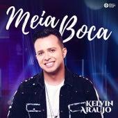 Meia Boca de Kelvin Araújo