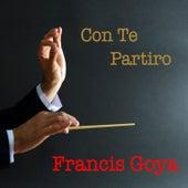 Con te partiro von Francis Goya