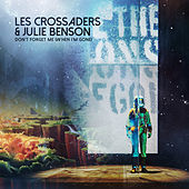 Don't Forget Me (When I'm Gone) by Les Crossaders