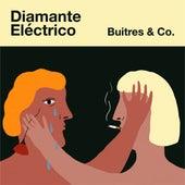 Buitres & Co. by Diamante Electrico