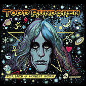 For Lack of Honest Work by Todd Rundgren