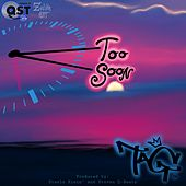 Too Soon by Tag