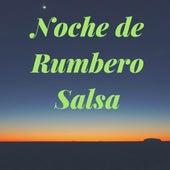 Noche de Rumbero Salsa von German Garcia
