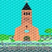 11 Beautiful Hymns to Sing de Musica Cristiana