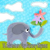 16 Adventure Play Nursery Rhymes by Canciones Infantiles