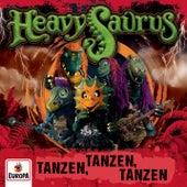 Tanzen, Tanzen, Tanzen von Heavysaurus