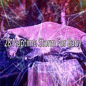 28 Naptime Storm for Baby by Rain Sounds and White Noise