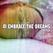 41 Embrace the Dreams de Best Relaxing SPA Music