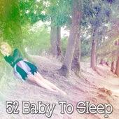 52 Baby to Sleep de Sleepicious
