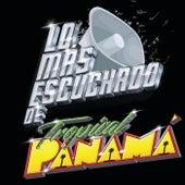 Lo Más Escuchado De de Tropical Panamá