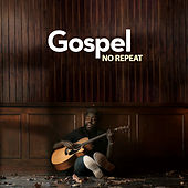 Gospel No Repeat de Various Artists