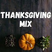 Thanksgiving Mix van Various Artists