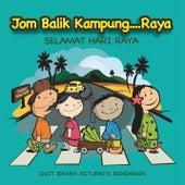 Jom Balik Kampung...Raya by Various Artists