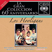 La Gran Coleccion Del 60 Aniversario CBS - Los Hooligans fra Los Hooligans