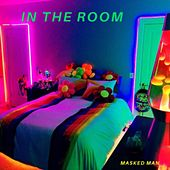 In The Room de The Masked Man