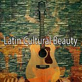 Latin Cultural Beauty by Instrumental