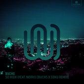 So High (Buchs x Soku Remix) by Buchs