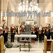 8 Relinquish to the Lord di Ultimate Christmas Songs