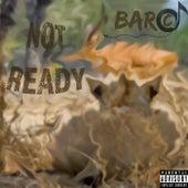 Not Ready de Barco