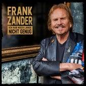 Ich hab noch lange nicht genug (Radio Version) von Frank Zander