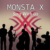 Sing with Us de MONSTA X