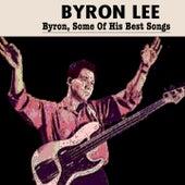 Byron Lee (Byron,Some Of His Best Songs) de Byron Lee