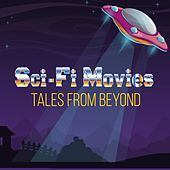 Sci-Fi Movies (Tales From Beyond) de Henry Brant Orchestra, Stu Philips, Barry Gray Orchestra, Ron Grainer, The Marketts