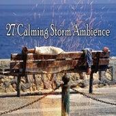 27 Calming Storm Ambience de Thunderstorm Sleep