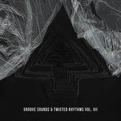 Groove Sounds & Twisted Rhythms Vol. VII von Various Artists