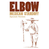 Mexican Standoff (Spanish Version) by elbow