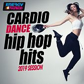 Cardio Dance Hip Hop Hits 2019 Session (15 Tracks Non-Stop Mixed Compilation for Fitness & Workout - 128 Bpm / 32 Count) by Mc Ya, Groovy 69, Mc Joe, MC Joe, The Vanillas, Thomas, Mc Boy, New York Rappers, Red Garden, TK, Kyria