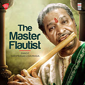 The Master Flautist de Pandit Hariprasad Chaurasia